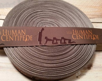 Human centipede grosgrain ribbon, human centipede ribbon, Horror ribbon, grosgrain ribbon