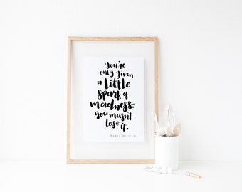 A little spark of Madness // Inspirational Monochrome Minimalist Print // Printable Quotes