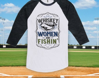 Whiskey Women and Fishin' - baseball t-shirt, father's day, fishing gift, fishing trip t-shirt, lucky fish shirt, summer fishing trip-CT-702