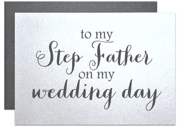 Wedding Gift For Step Dad : for step dad, cards to step father on my wedding day stepfather gift ...