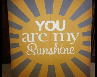 You Are My Sunshine Wood Home Decor Sign