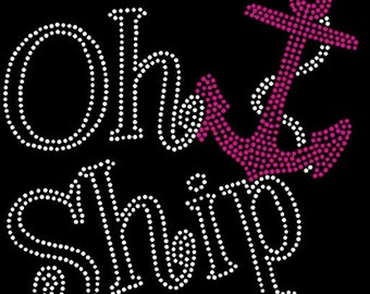Personalize color Oh Ship Anchor Rhinestone iron on transfer DIY bling