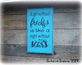 Girls Bedroom Decor, Sign For Girls Room, Blue Decor, Custom Sign, A girl without freckles is like a night without stars, Gifts under 50