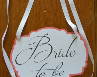 Bride-To-Be Chair Sign