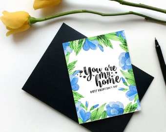 You Are My Home Card, Printable Valentines Day Card, Valentines Card,Floral Valentines Card,Happy Valentines Day,Instant download,Valentines