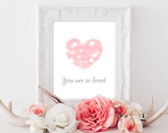 You are so loved - pink baby girl nursery decor, heart nursery, printable wall art, pink and white print, bokeh, 8x10, instant download