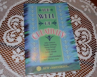 The Well of Creativity - Tap into your Innate Creativity - Guide to Creative Expression - New Dimensions '90s Paperback Book