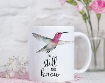 Coffee Mug Hummingbird Cup - Be Still and Know - Inspirational Mug