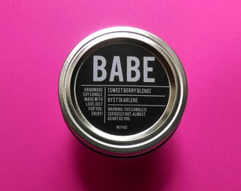 Babe Candle - Scented Soy Candle - Gift for Bae - by Etta Arlene Candles