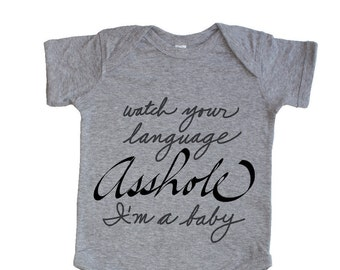 Watch Your Language Funny Baby Shower Baby Infant Bodysuit Onesie