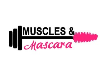 Muscles & Mascara Decal - Fitness Decals - Barbell Decal - Ladies Fitness Decal - Gym Decals