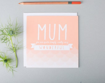 SALE - Mothers Day Card - Mum Thank You Card - Mum Birthday Card - Mum Card - Card For Mum - Thank You Mum - Really Very Wonderful
