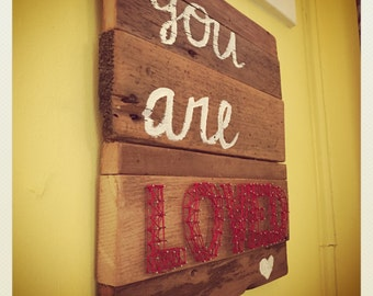 You Are Loved: String Art Wall Plaque