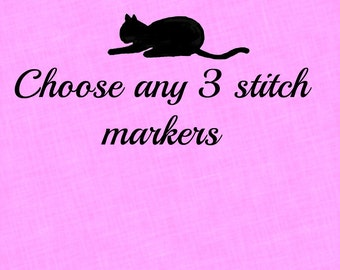 Choose any 3 Stitch Markers