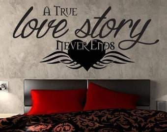 A True Love Story Never Ends Wall Sticker, Grunge Style Wall Vinyl Decal