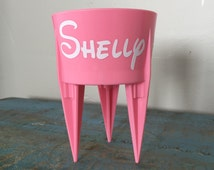 Customized Drink Spike Cupholder for Grass, Sand, Dirt, Gravel, Snow and more!
