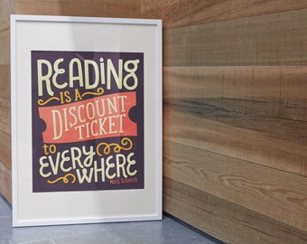 Reading is a discount ticket to everywhere - Mary Schmich Quote Illustrated Classroom Reading Poster