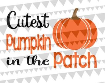 Cutest Pumpkin in the Patch SVG EPS DXF Design File | Girls Halloween Design| Baby Halloween| Toddler Halloween Shirt| Cute Halloween Shirt