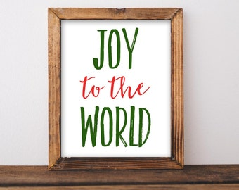 Joy to the World Printable Christmas printable art Christmas wall art Holiday printable Holiday decor Christmas  poster Christmas decor art