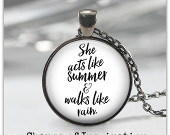 She acts like summer and walks like rain song lyric necklace quote necklace quote jewelry Song Lyric Keychain Train Drops of Jupiter