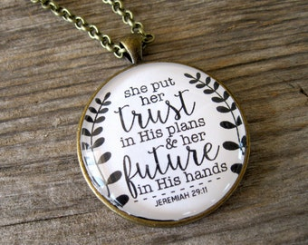 She Put Her Trust in His Plans and Her Future in His Hands - Jeremiah 29:11 - Christian Pendant Necklace