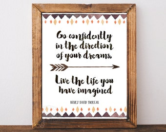 Henry David Thoreau, inspirational quote, Thoreau quote, Thoreau. Go confidently, in the direction of your dreams, printable graduation gift