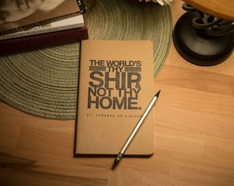 "Moleskine Quote Journal, ""The world is thy ship..."" — Free Shipping!"