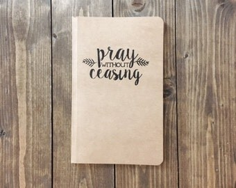 Pray Without Ceasing Journal