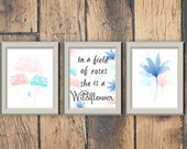 DIGITAL FILES - In a Field of Roses She is a Wildflower combo pack prints -- Girls Room Decor Prints