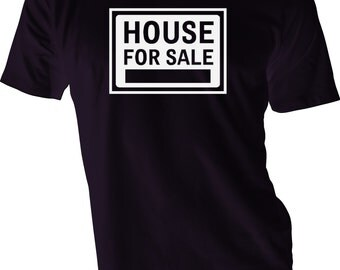 House For Sale Shirt