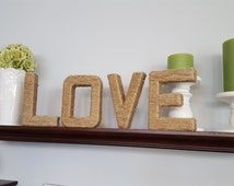 Jute Twine Wrapped Letters- Love Letters- Love Sign- Rustic Love Letters- Twine Letters