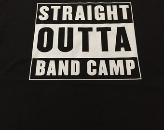 Straight Outta Band Camp Black Tee / Marching / DCI / Drum Corps / Brass / Woodwind / Drumline / Percussion / Guard / WGI / Music / Gift