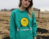 90's Vintage- I Dunno - Frowny Pullover - Size Small / Medium