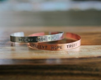 Hand Stamped Cuff Bracelet Band - Believe Hope Trust