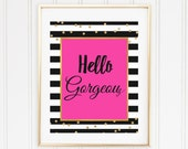 Hello Gorgeous wall art print, Printable wall art, Hello Gorgeous Quote, Kate Spade inspired wall art, pink, gold, black stripes, glitter,