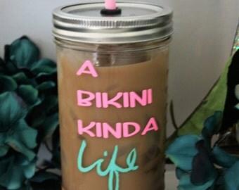 A bikini kinda life, mason jar tumbler, mason jar, gift for her, cute mason jar, tumbler, beach tumbler, boat tumbler, summer, glitter