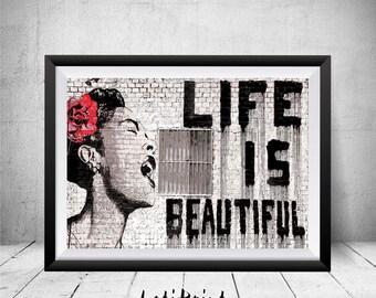 Banksy Life is Beautiful Print, Banksy Print, Street Art, Graffti Art, Banksy Poster, Banksy Wall Art Decor, Banksy Painting, Printable Art