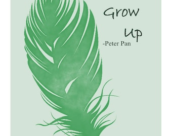 Peter Pan - Never Grow Up - art print