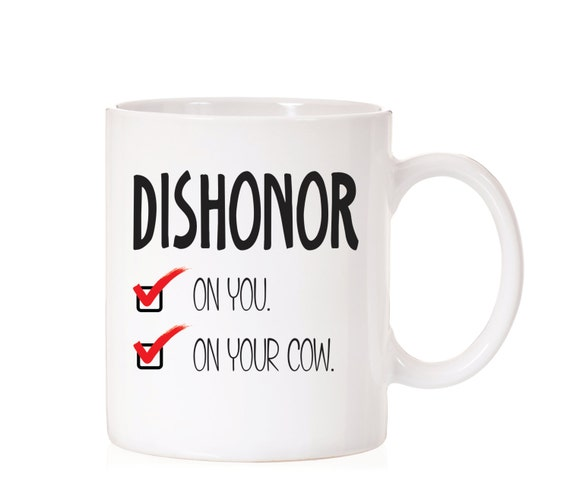 Disney Mulan Quote Mug | Mushu Quote | Dishonor Quote | Disney Quote | Disney Funny Mug