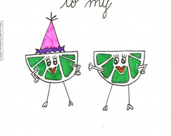 Happy Birthday To My Partner In Lime!