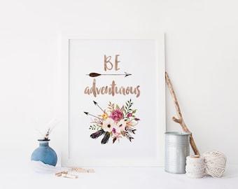 Be Adventurous boho Print, boho Wall Decor, boho Watercolor Adventure poster, motivational wall decor inspirational quote adventure nursery