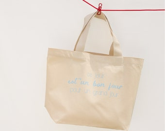 "Thick cotton tote ""this day is a good day for a great day"""