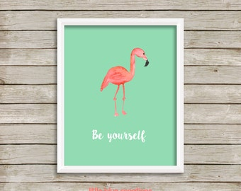 Be Yourself Flamingo Pink Home Decor Print