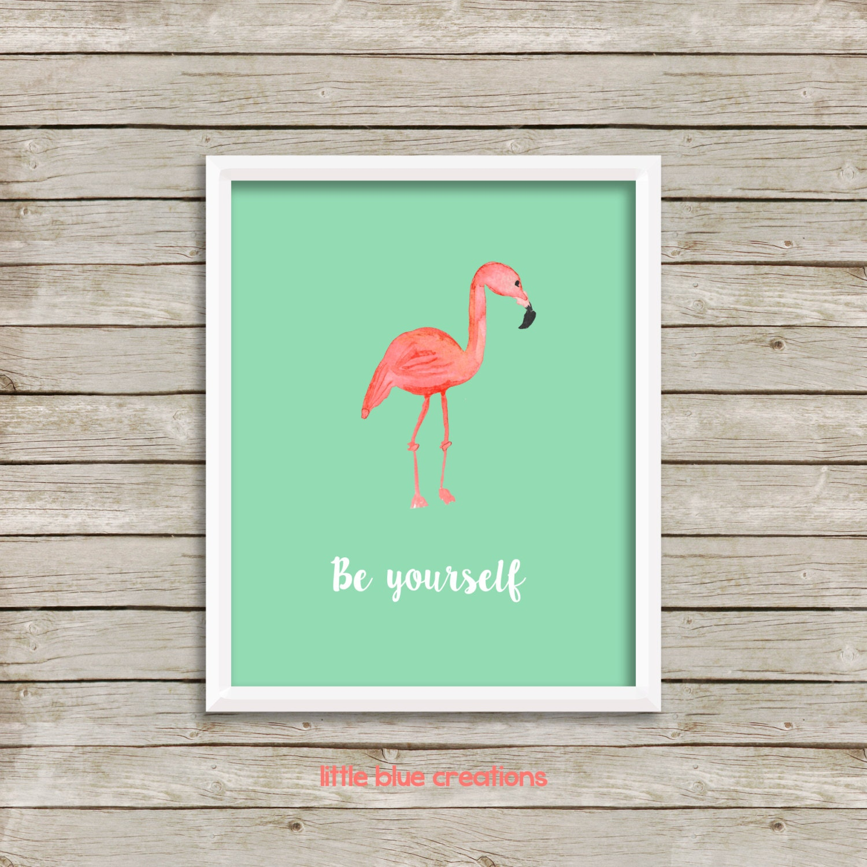 Be Yourself Flamingo Pink Home Decor Print