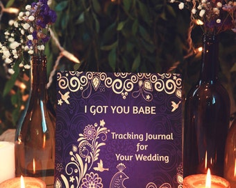 Wedding Planner Journal 'I Got You Babe' | Purple Gold Wedding Planner | Purple Gold Brides Wedding Keepsake | Brides to Be Wedding Diary