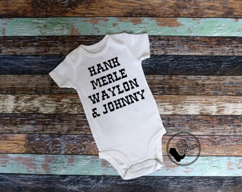 Country Legends Bodysuit, Country Baby, Outlaw Country, Country Baby Clothing, Waylon Hank Merle & Johnny
