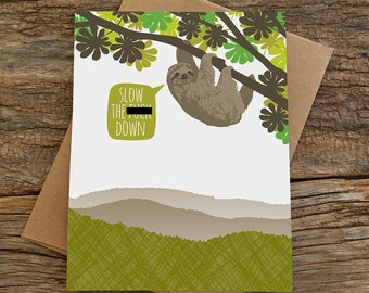 funny birthday card / sloth birthday card / mature