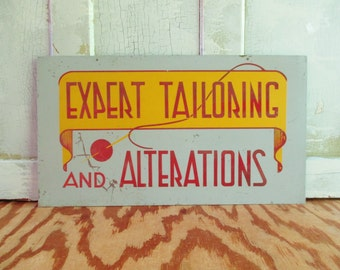 Vintage Expert Tailoring and Alterations Metal Sign