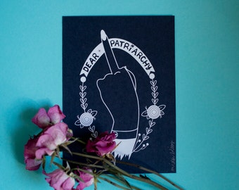 Dear Patriarchy 5x7 Print in Black and White