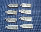 8  Believe Bronze Tone Metal Charms